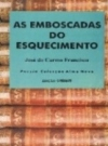 Emboscadas (As) do Esquecimento
