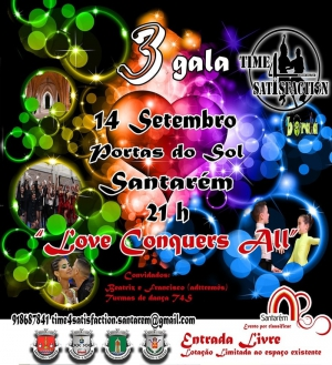 "3ª Gala Time 4 Satisfaction: ""Love Conquers All"""